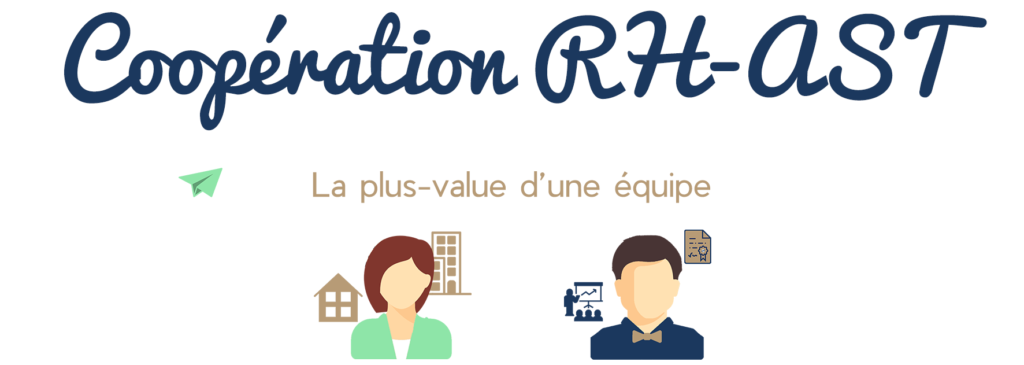 Coopération RH-AST : La plus-value d'une équipe