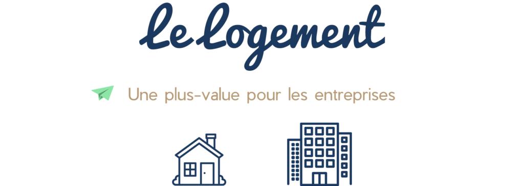 Le logement : une plus-value pour les entreprises